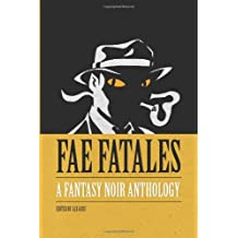 Amazon everett warren books biography blog audiobooks kindle fae fatales a fantasy noir anthology black and white edition fandeluxe Gallery