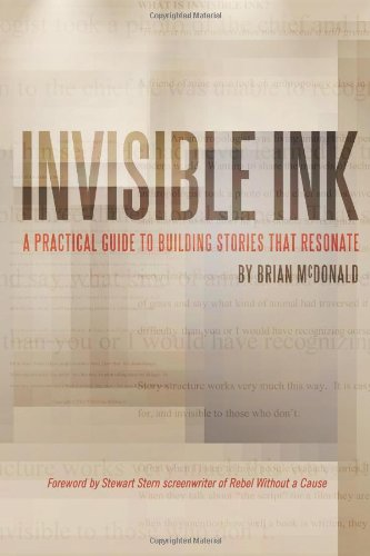 Invisible Ink: A Practical Guide to Building Stories that Resonate (William Shakespeare A Life Of Drama Answers)