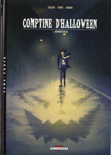 La Comptine d'Halloween - Réminiscences -