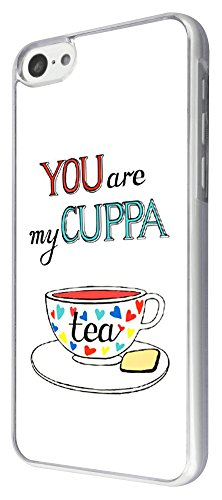 436 - Fun You Are My Cuppa Tea Design iphone 5C Coque Fashion Trend Case Coque Protection Cover plastique et métal