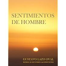 Sentimientos de Hombre (Dónde se Esconden las Emociones nº 4) (Spanish Edition)