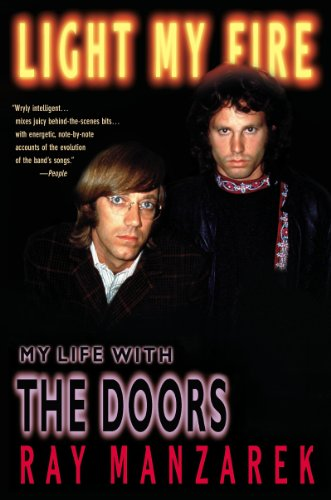Light My Fire: My Life with The Doors