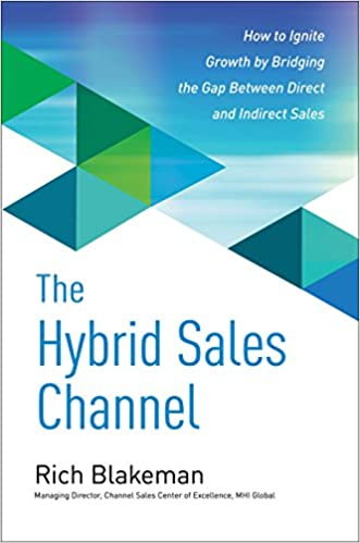 The Hybrid Sales Channel: How to Ignite Growth by Bridging the Gap ...