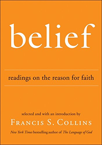 Belief: Readings on the Reason for Faith (Collins Frances)