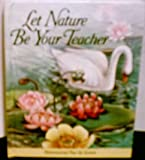 img - for Let Nature Be Your Teacher (Dimensional Pop-Up Scene) book / textbook / text book