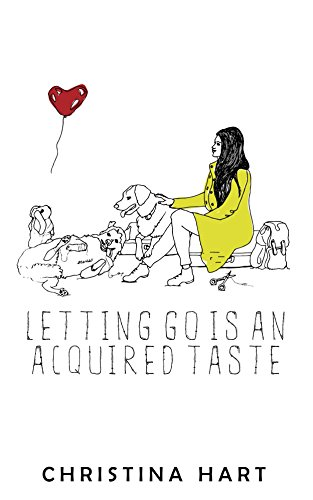 Letting Go Is an Acquired Taste (English Edition)