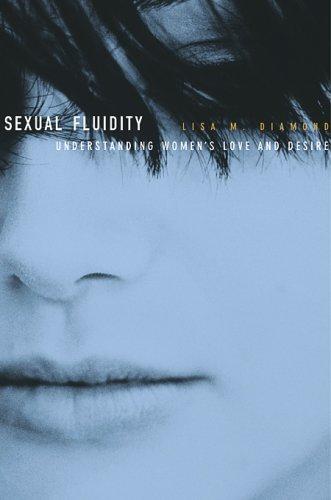Sexual Fluidity: Understanding Women's Love and Desire