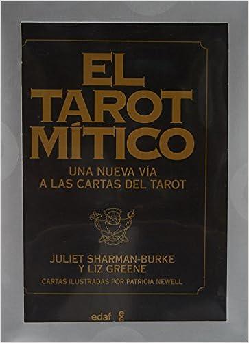 El tarot mítico Libro y cartas : Una nueva vía a las cartas ...
