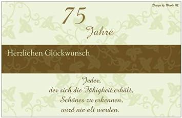 75 Jahre 75 Geburtstag Happy Birthday Sprüchekarte Maxikarte