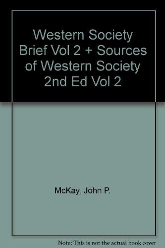 Western Society Brief V2 & Sources of Western Society 2e V2
