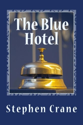 the blue hotel stephen crane - 1