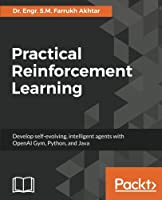 Practical Reinforcement Learning Front Cover