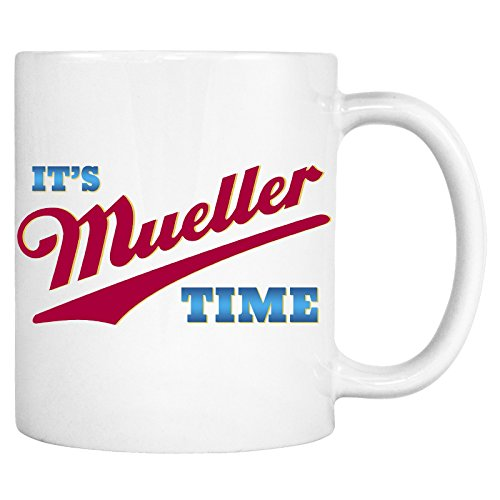 It's Mueller Time Mug - Support Justice Against Corruption Trump Coffee (Hot Halloween Costumes Reddit)