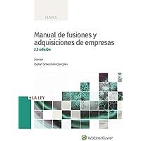Manual de fusiones y adquisiciones de empresas (2.ª Edición) (Claves)