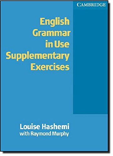 English Grammar In Use Supplementary Exercises Without Answers New Edition