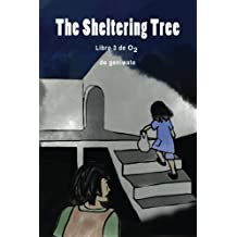 The Sheltering Tree (O2) (Volume 3)