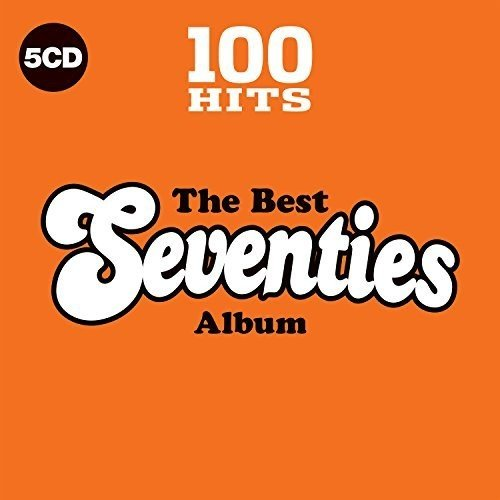 100 Hits / The Best 70S / V/A ()