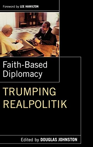 Cover of Faith-Based Diplomacy: Trumping Realpolitik