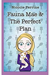 Fauna Mae & The Perfect Plan (Joy Series) Paperback