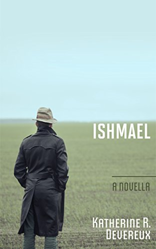 Ishmael by [Devereux, Katherine R.]