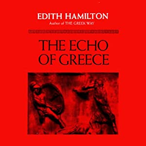 The Echo of Greece Audiobook