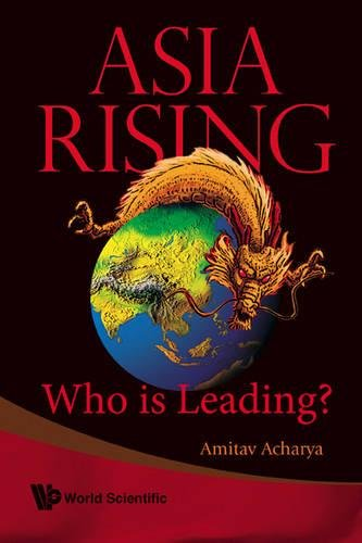 (Asia Rising: Who Is  Leading? )