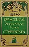 img - for 1989-90 Evangelical Sunday School Lesson Commentary book / textbook / text book