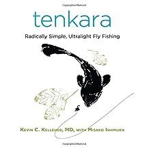 Tenkara: Radically Simple, Ultralight Fly Fishing