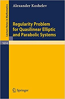 Book Regularity Problem for Quasilinear Elliptic and Parabolic Systems (Lecture Notes in Mathematics)