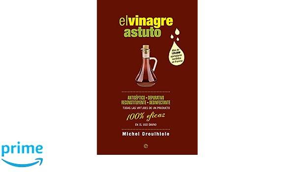 El Vinagre Astuto (Fuera de colección): Amazon.es: Michael Droulhiole, Montse Roca Comet: Libros