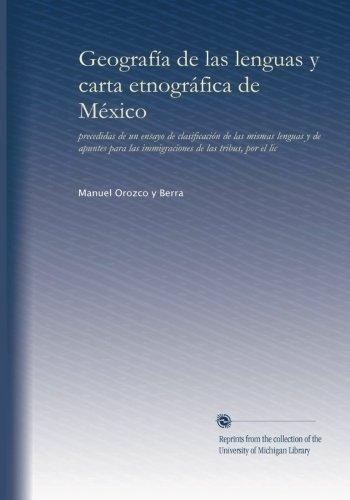 geografia-de-las-lenguas-y-carta-etnografica-de-mexico-precedidas-de-un-ensayo-de-clasificacion-de-l