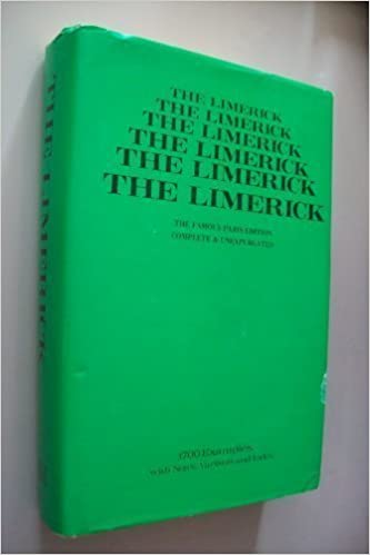 The Limerick The Famous Paris Edition 1700 Examples With Notes