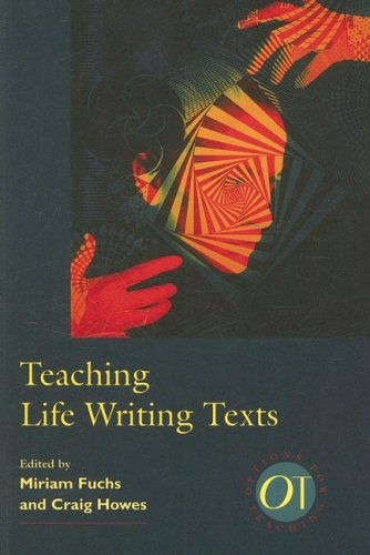 Teaching Life Writing Texts (Options for Teaching)