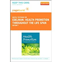 Health Promotion Throughout the Life Span - Elsevier eBook on VitalSource (Retail Access Card)