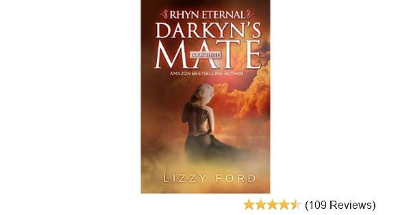 Darkyns Mate (Rhyn Eternal Book 3) - Kindle edition by ...