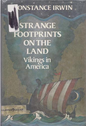 Strange footprints on the land: Vikings in America