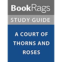 Summary & Study Guide: A Court of Thorns and Roses