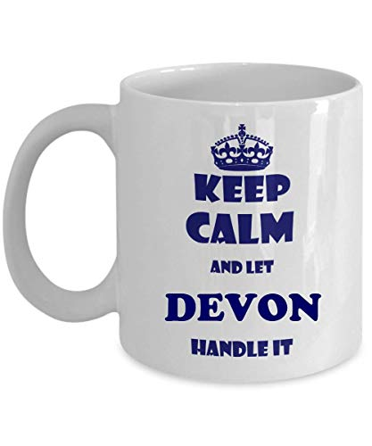 KEEP CALM AND LET DEVON HANDLE IT