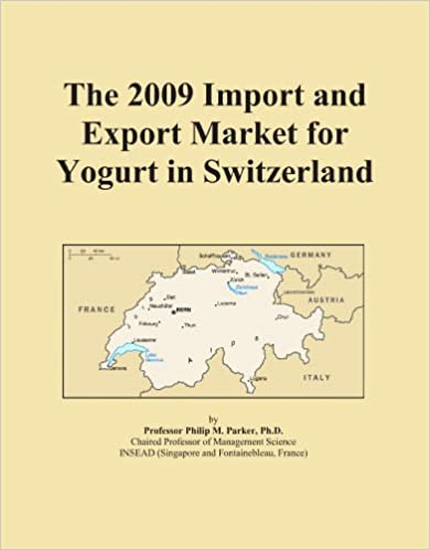 Book The 2009 Import and Export Market for Yogurt in Switzerland