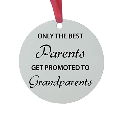 Only the Best Parents Get Promoted to Grandparents - 3-inch White Glossy Aluminum Christmas Ornament with Red Ribbon - Great Gift for Christmas Gift