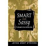 Smart and Sassy: The Strengths of Inner-City Black Girls