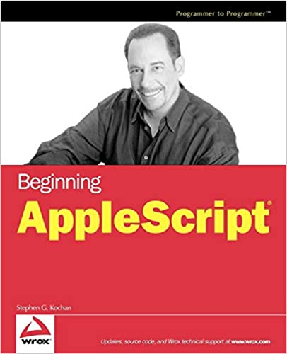 Beginning AppleScript: Stephen G  Kochan: 9780764574009: Amazon com
