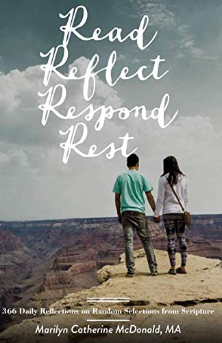 - Read. Reflect. Respond. Rest.: 366 Daily Reflections on Random Selections from Scripture