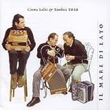 Il Mare De Lato by Ciuma Salvi and Trombesi Trio (1994-03-28)