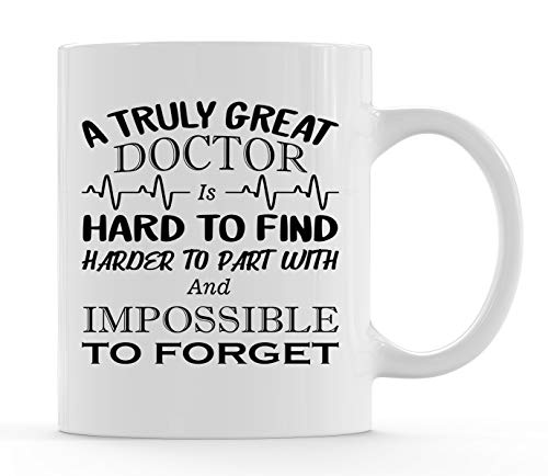 Doctor Retirement - A Truly Great Doctor is Hard To Find - 11 Ounce Coffee Mug Cup - Unique and Memorable Doctor Retirement Gifts by Funny Bone Products