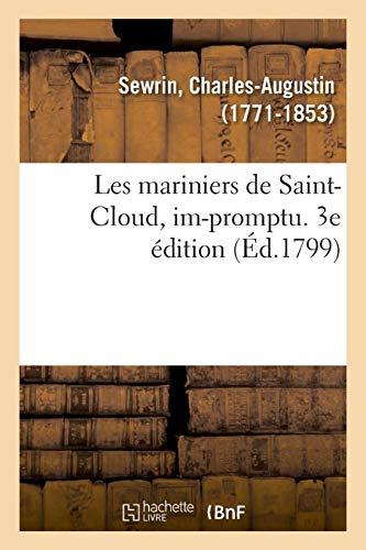 Les Mariniers de Saint-Cloud, Im-Promptu. 3e Édition (French Edition) ()