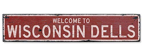 - Welcome to Wisconsin Dells Vintage US Wisconsin Dells, Wisconsin Distressed Custom Wooden City Sign Home Sign Decoration Wall Art Gardern Desk Plaque