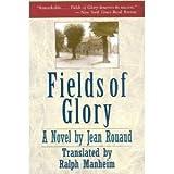 Fields of Glory, Jean Rouaud, 155970165X