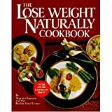 img - for The Lose Weight Naturally Cookbook book / textbook / text book