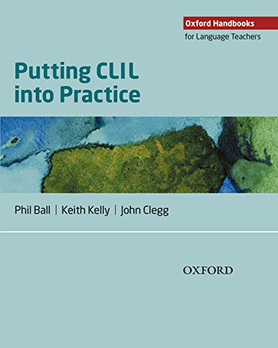Putting CLIL Into Practice (Oxford Handbooks for Language Teachers)
